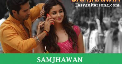 Samjhawan Easy Guitar Chords and strumming