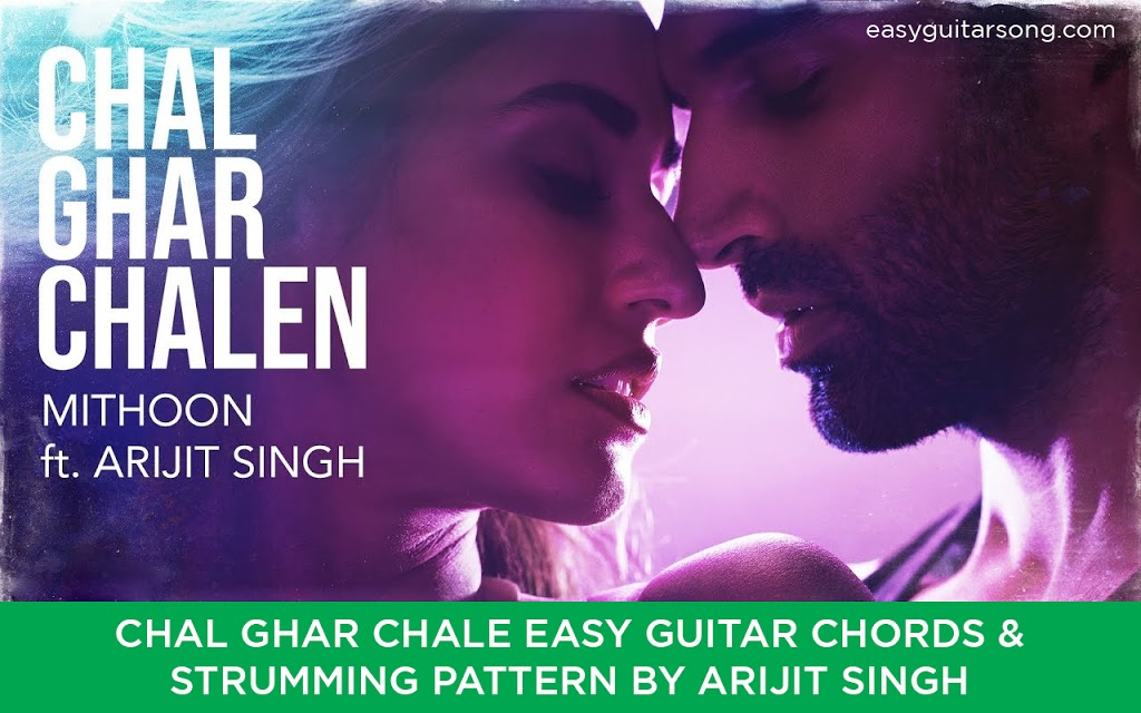 Chal Ghar Chale Easy Guitar song